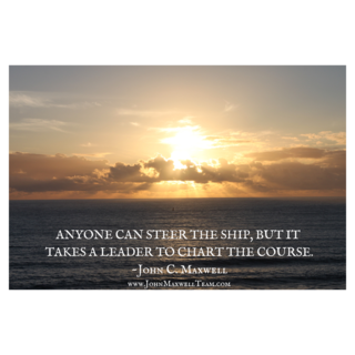 ANYONE CAN STEER THE SHIP, BUT ITˇTAKES